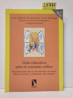 GUÍA EDUCATIVA PARA EL CONSUMO CRÍTICO