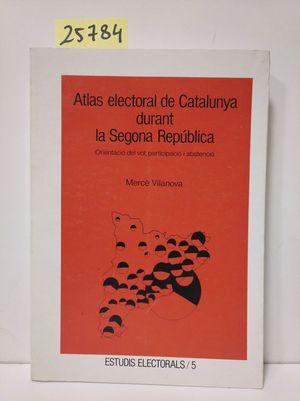 ATLAS ELECTORAL DE CATALUNYA DURANT LA SEGONA REPÚBLICA