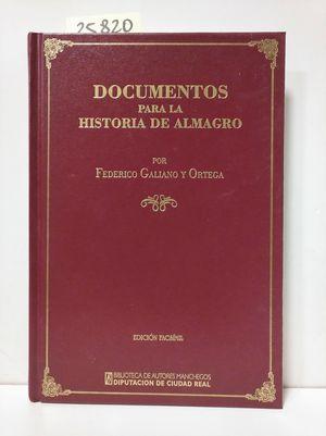 DOCUMENTOS PARA LA HISTORIA DE ALMAGRO
