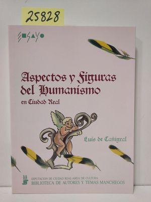 ASPECTOS Y FIGURAS DEL HUMANISMO EN CIUDAD REAL