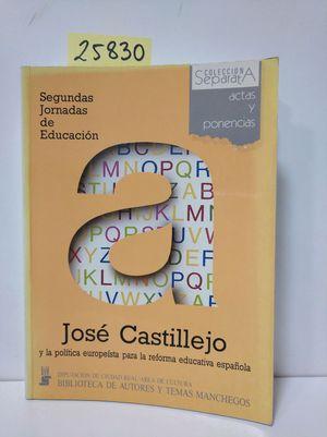 JOSE CASTILLEJO Y LA POLÍTICA EUROPEÍSTA PARA LA REFORMA EDUCATIVA ESPAÑOLA.