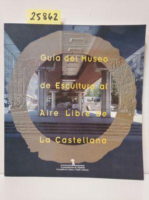 GUÍA DEL MUSEO DE ESCULTURA AL AIRE LIBRE DE LA CASTELLANA