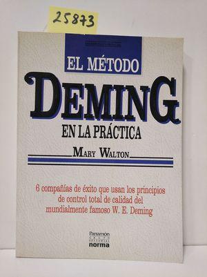 METODO DEMING EN LA PRACTICA, EL