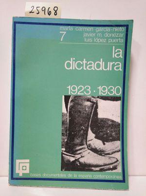 LA DICTADURA 1923-1930