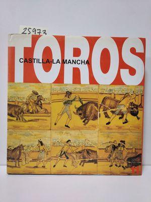 LOS TOROS EN CASTILLA-LA MANCHA