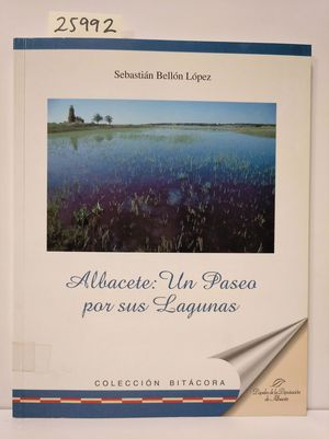 ALBACETE, UN PASEO POR SUS LAGUNAS