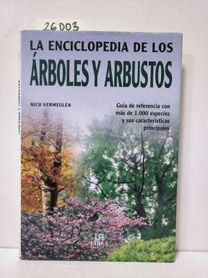 LA ENCICLOPEDIA DE LOS ÁRBOLES Y ARBUSTOS