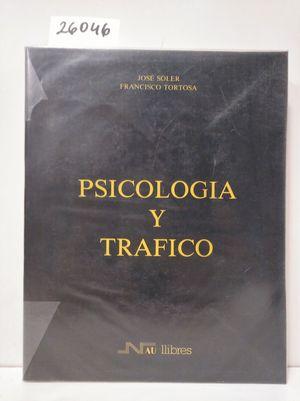 PSICOLOGÍA Y TRÁFICO.