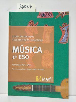 MÚSICA, 1 ESO, 1 CICLO. ORIENTACIONES DIDÁCTICAS