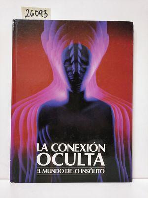 CONEXIÓN OCULTA, LA