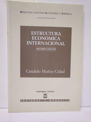 ESTRUCTURA ECONÓMICA INTERNACIONAL