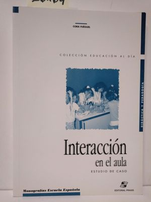 INTERACCIÓN EN EL AULA