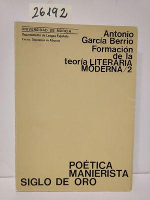 FORMACIÓN DE LA TEORÍA LITERARIA MODERNA, 2
