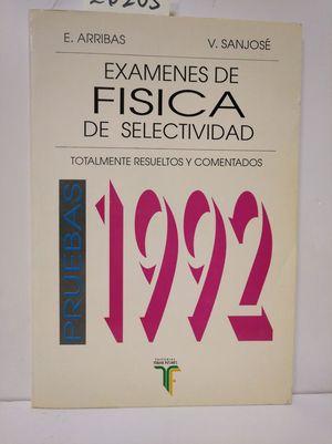EXÁMENES DE FÍSICA DE SELECTIVIDAD. PRUEBAS 1992