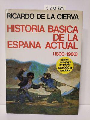 HISTORIA BÁSICA DE LA ESPAÑA ACTUAL
