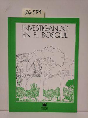 INVESTIGANDO EL BOSQUE