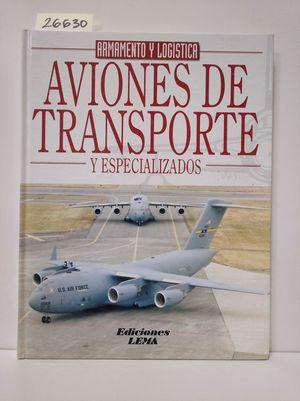 AVIONES DE TRANSPORTE Y ESPECIALIZADOS