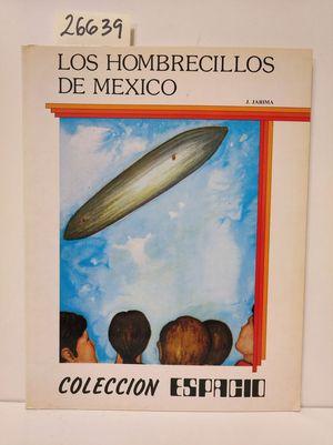 HOMBRECILLOS DE MEXICO, LOS
