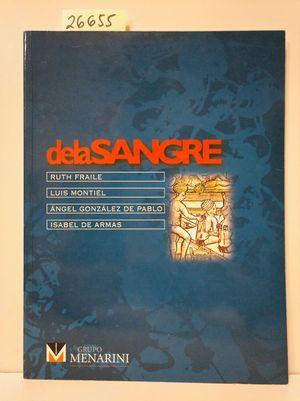 ANTROPOLOGÍA, HISTORIA Y ARTE DE LA SANGRE