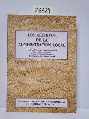 LOS ARCHIVOS DE LA ADMINISTRACIÓN LOCAL