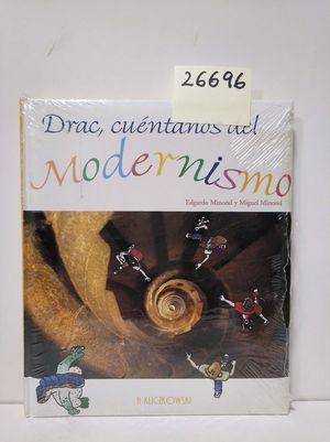 DRAC, CUÉNTANOS DEL MODERNISMO
