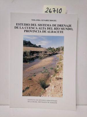 ESTUDIO DEL SISTEMA DE DRENAJE DE LA CUENCA ALTA DEL RÍO MUNDO, PROVINCIA DE AB