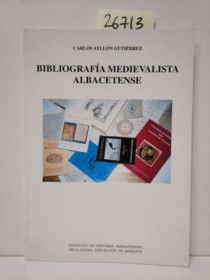 BIBILOGRAFÍA MEDIEVALISTA ALBACETENSE