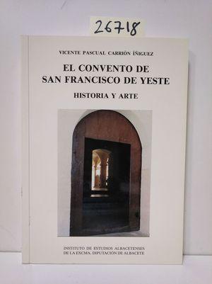 EL CONVENTO DE SAN FRANCISCO DE YESTE