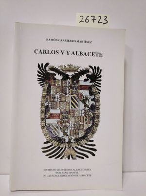 CARLOS V Y ALBACETE