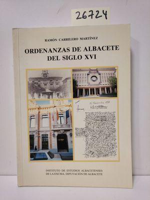 ORDENANZAS EN ALBACETE EN EL SIGLO XVI