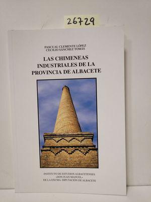 LAS CHIMENEAS INDUSTRIALES DE LA PROVINCIA DE ALBACETE