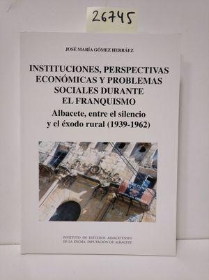 ELECCIONES, PERSPECTIVAS ECONÓMICAS Y PROBLEMAS SOCIALES DURANTE EL FRANQUISMO
