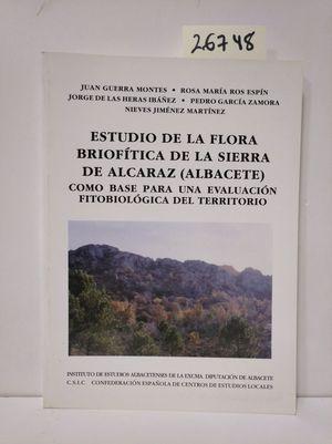 ESTUDIO DE LA FLORA BRIOFÍTICA DE LA SIERRA DE ALCARAZ (ALBACETE)