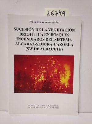 SUCESIÓN DE LA VEGETACIÓN BRIOFÍTICA EN BOSQUES INCENDIADOS DEL