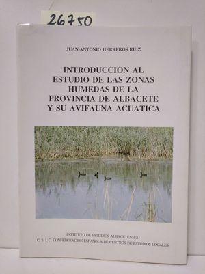 INTRODUCCIÓN AL ESTUDIO DE LAS ZONAS HÚMEDAS DE LA PROVINCIA DE ALBACETE Y SU AV