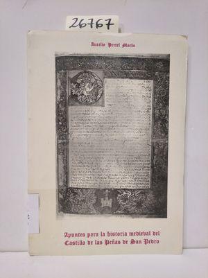 APUNTES PARA LA HISTORIA MEDIEVAL DEL CASTILLO DE LAS PEÑAS DE SAN PEDRO