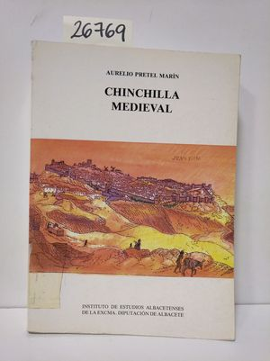CHINCHILLA MEDIEVAL