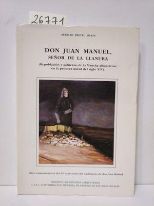 DON JUAN MANUEL SEÑOR DE LA LLANURA