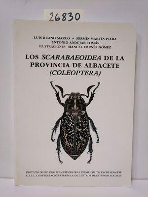 LOS SCARABAEOIDEA DE LA PROVINCIA DE ALBACETE (COLEOPTERA)