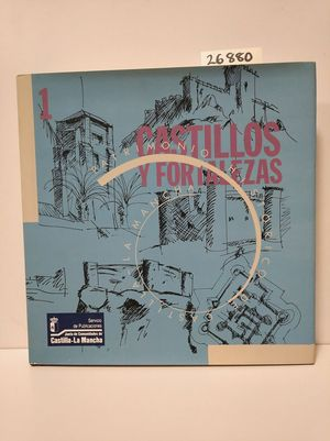 CASTILLOS Y FORTALEZAS 1
