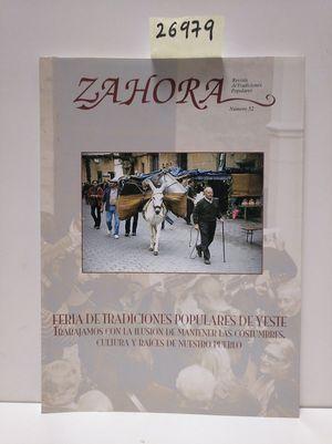 ZAHORA Nº  52. FERIA DE TRADICIONES POPULARES DE YESTE. TRABAJAMOS CON LA ILUSIÓN DE MANTERNER LAS COSTUMBRES, CULTURA Y RAÍCES DE NUESTRO PUEBLO