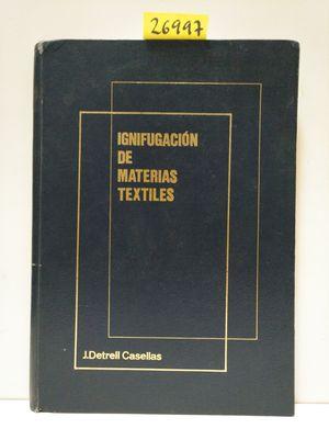 IGNIFUGACIÓN DE MATERIAS TEXTILES