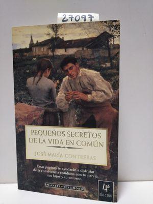 PEQUEÑOS SECRETOS DE LA VIDA EN COMÚN