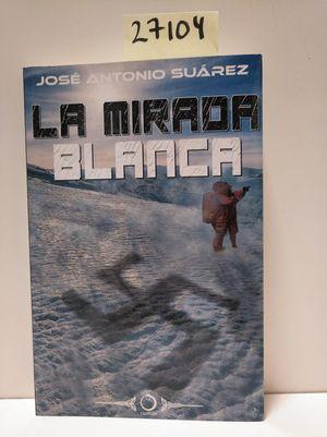 LA MIRADA BLANCA