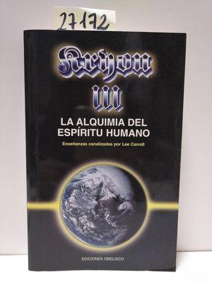 KRYON III - LA ALQUIMIA DEL ESPÍRITU HUMANO
