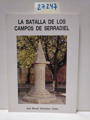 LA BATALLA DE LOS CAMPOS DE SERRADIEL