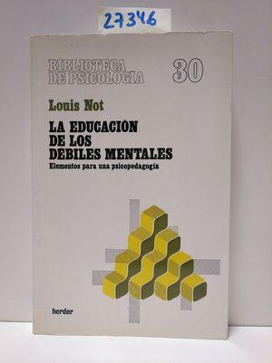 LA EDUCACIÓN DE LOS DÉBILES MENTALES