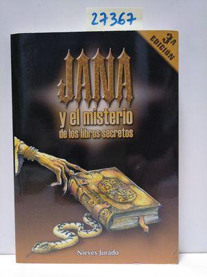 JANA Y EL MISTERIO DE LOS LIBROS SECRETOS