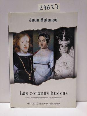 LAS CORONAS HUECAS