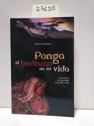 PONGA EL BUDISMO EN SU VIDA